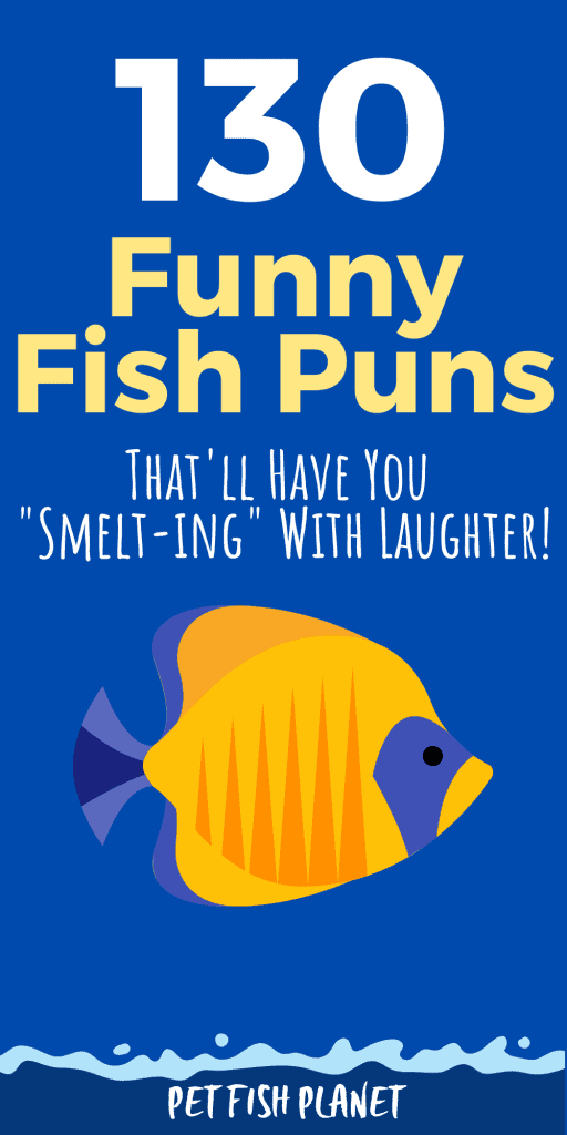"""130 Funny Fish Puns, Jokes & Memes That'll Have You """"Smelt-ing"""" With Laughter!"""